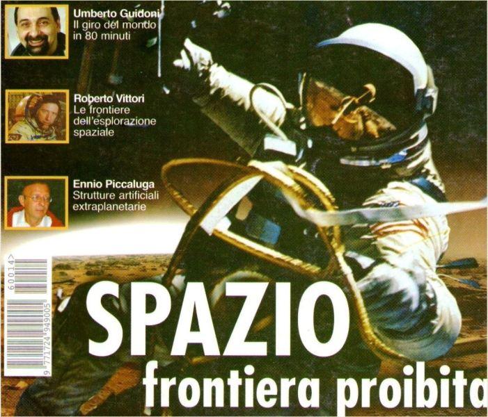 Un articolo di Ennio Piccaluga su un'importante rivista. A dimostrazione del suo prestigio, viene accomunato, nella prima pagina, a due importanti astronauti come Guidoni e Vittori.