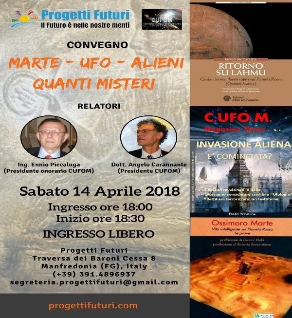 """La bella locandina del convegno di Manfredonia: """"Marte - Ufo - Alieni. Quanti Misteri"""" del 14 aprile 2018."""
