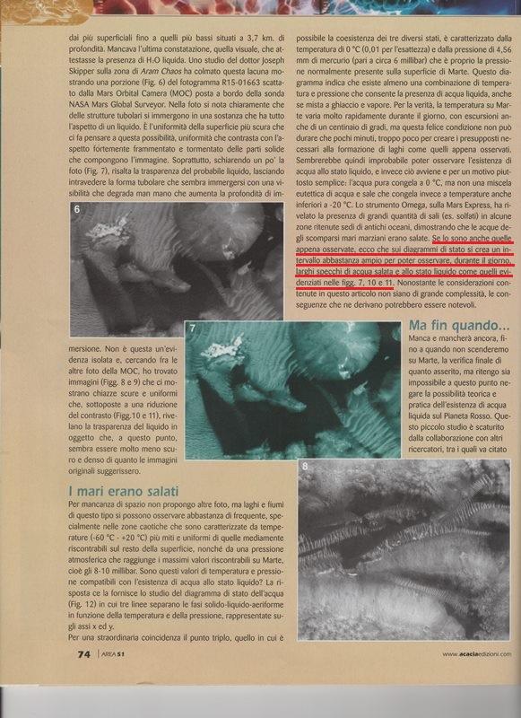Area di Confine 2007: Piccaluga dichiara che c'è acquaa salata anticipando, insieme a pochi altri al mondo, la NASA che ha dato l'annuncio solo nel 2015.