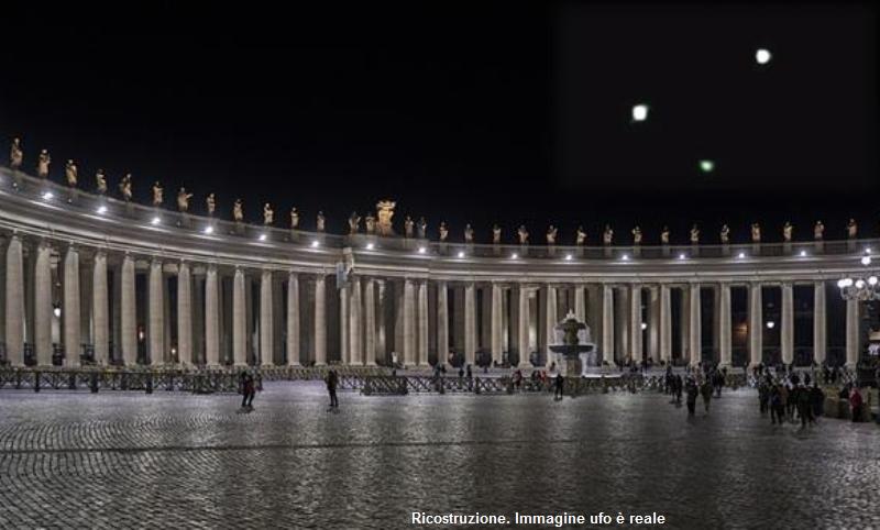 Ufo Roma, Vaticano, ricostruzione. L'ufo è reale e l'immagine è reale. L'ufo è stato inserito nella piazza San Pietro per meglio rendere l'idea.